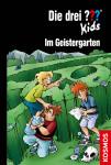 """Buchcover """"Die drei ???-Kids - Im Geistergarten"""""""
