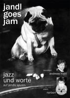 Jandl goes Jam