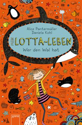 """Buchcover """"Lotta-Leben - Wer den Wal hat"""""""
